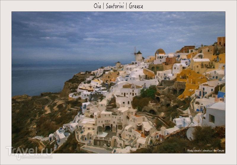 Санторини. Греция. Выводы и советы для путешествия по острову / Греция